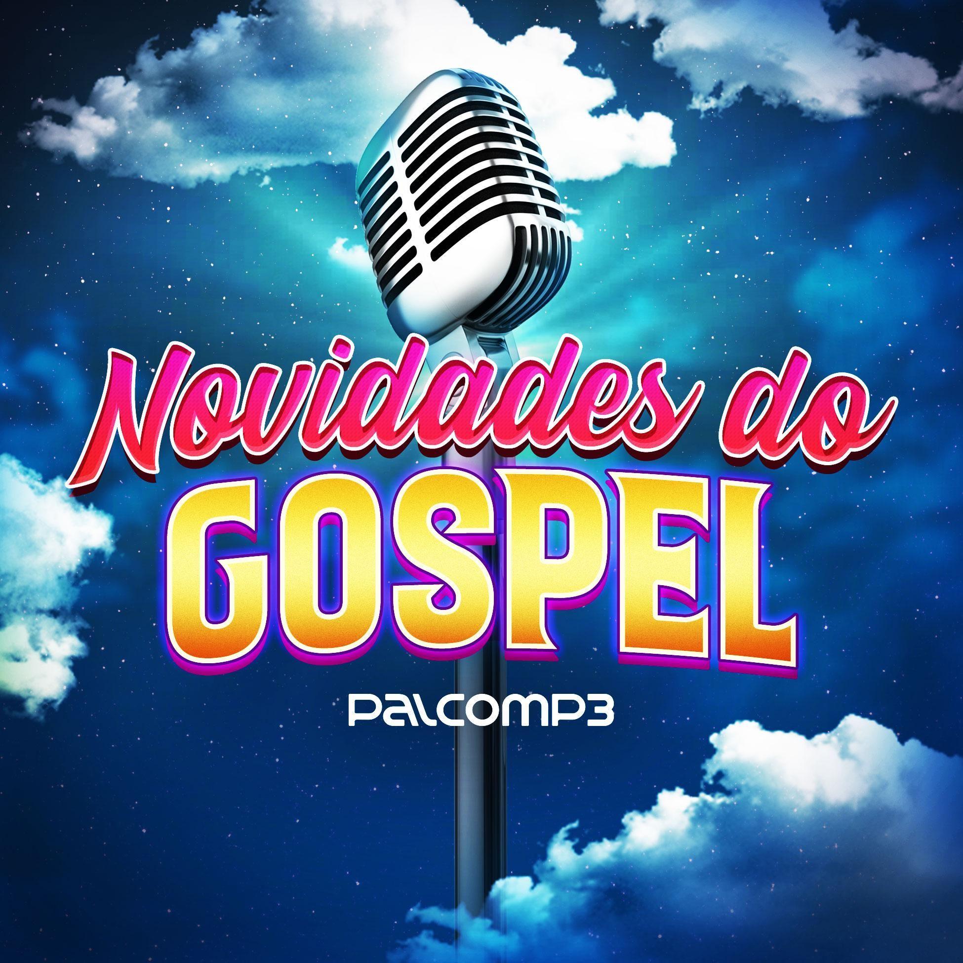Playlist Novidades Do Gospel