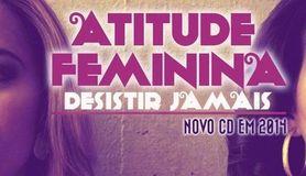 001ef58e7e0a3 Atitude Feminina – Palco MP3