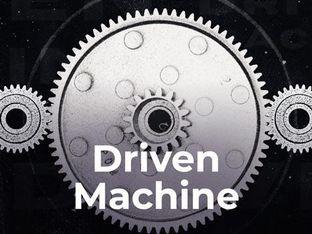 Driven Machine
