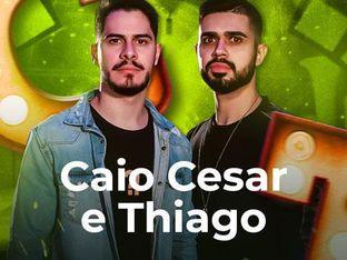 Caio Cesar e Thiago