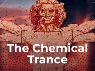 The Chemical Trance