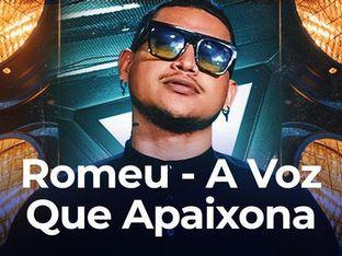 Romeu - A Voz Que Apaixona