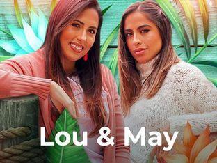 Lou & May