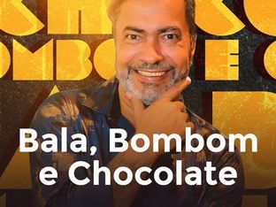 Bala, Bombom e Chocolate