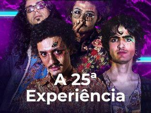 A 25ª Experiência