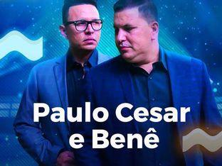 Paulo Cesar e Benê