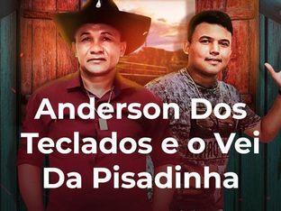 Anderson Dos Teclados e o Vei Da Pisadinha