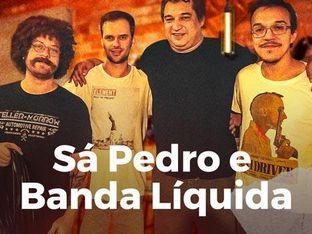 Sá Pedro e Banda Líquida