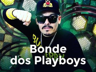 Bonde dos Playboys Oficial