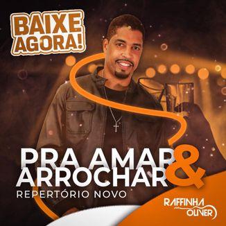 Foto da capa: PRA AMAR E ARROCHAR