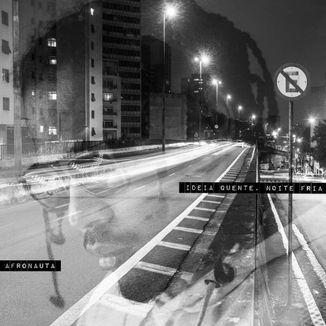 Foto da capa: Idéia Quente, Noite Fria