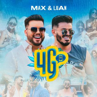 Foto da capa: Max & Luan - 4G