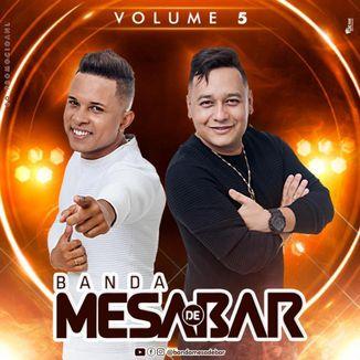 Foto da capa: Banda Mesa de Bar - Vol. 5