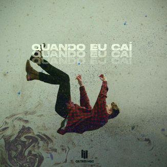 Foto da capa: Quando Eu Caí