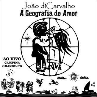 Foto da capa: A GEOGRAFIA DO AMOR - AO VIVO - CAMPINA GRANDE-PB