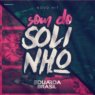 Foto da capa: Som do Solinho
