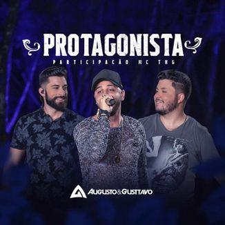 Foto da capa: Augusto & Gusttavo - Protagonista part. MC THG