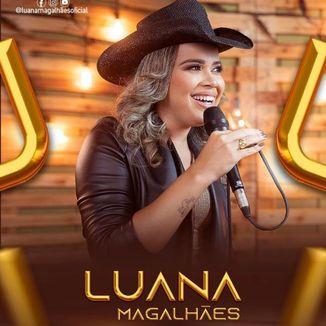 Foto da capa: Luana Magalhães EP 2019