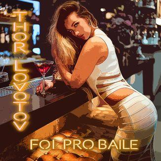 Foto da capa: Foi Pro Baile