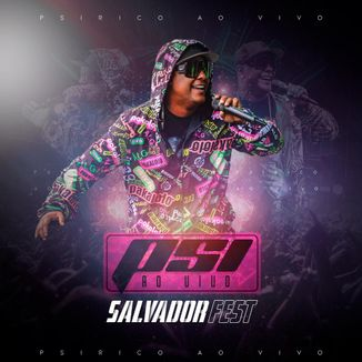 Foto da capa: PSIRICO AO VIVO NO SALVADOR FEST 2019