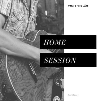 Foto da capa: Home Session (Acústico)