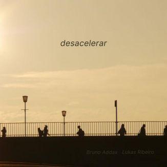 Foto da capa: Desacelerar