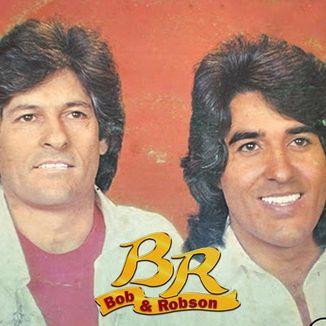 Foto da capa: Bob & Robson - Vol.2