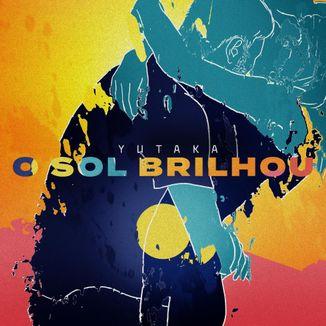 Foto da capa: O Sol Brilhou