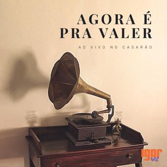 Foto da capa: Agora é Pra Valer