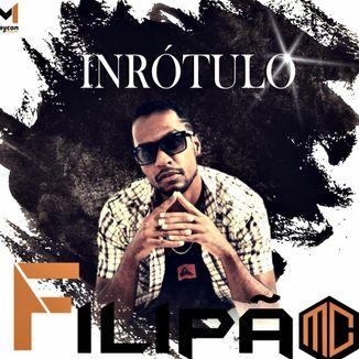 Foto da capa: EP- I.N.R.Ó.T.U.L.O