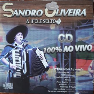 Foto da capa: SANDRO OLIVEIRA 100% ao Vivo