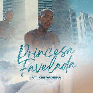 Foto da capa: Princesa Favelada