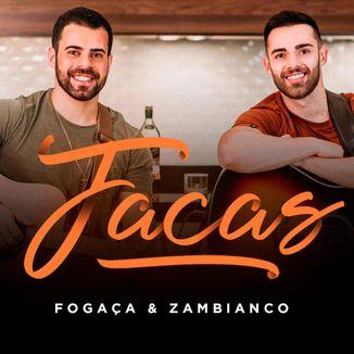 Foto da capa: Facas - Cover - Fogaça e Zambianco