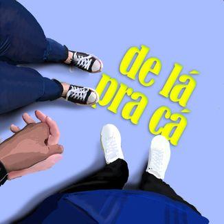 Foto da capa: De Lá pra Cá