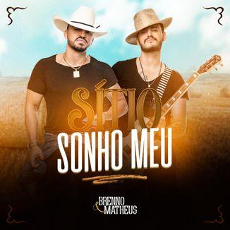 Foto da capa: Sítio Sonho Meu - Brenno e Matheus