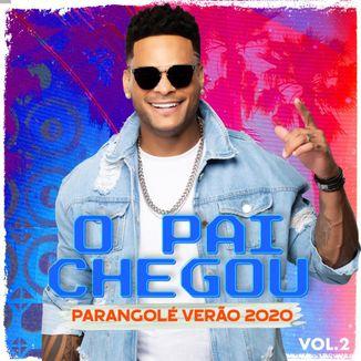 Foto da capa: O Pai Chegou Vol. 2