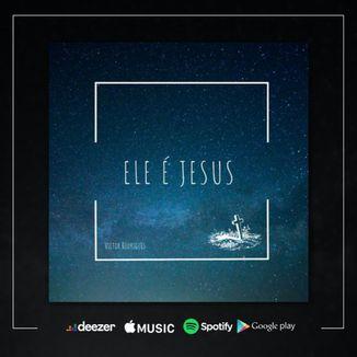Foto da capa: Ele é Jesus