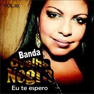 Foto da capa: Banda Ovelha Negra / VOL.10/ Eu te espero
