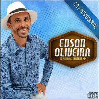 Foto da capa: EDSON OLIVEIRA & FORRÓ BONDE + (CD Promocional)