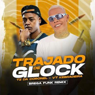 Foto da capa: Trajado De Glock - Brega Funk Remix