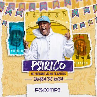 Foto da capa: PSIRICO NO ENGENHO VELHO DE BROTAS - SAMBA DE RODA