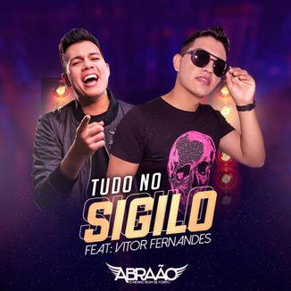 Foto da capa: ABRAÃO - tudo no sigilo - feat - Vitor Fernandes