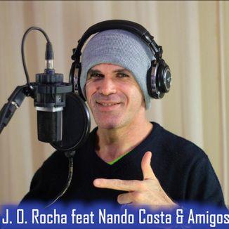 Foto da capa: J. O. Rocha feat Nando Costa & Amigos