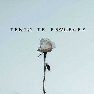Foto da capa: Tento Te Esquecer