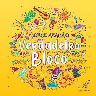Foto da capa: Verdadeiro Bloco