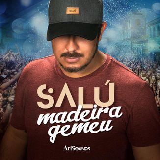 Foto da capa: Madeira Gemeu - Salú