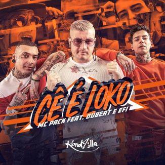 Foto da capa: Cê É Loko
