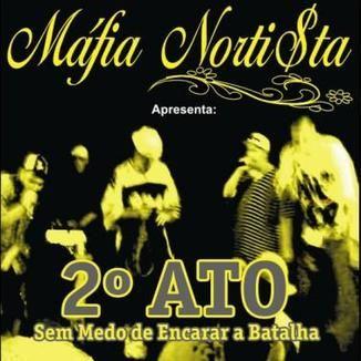 Foto da capa: 2º Ato - Sem medo de Encarar a BAtalha