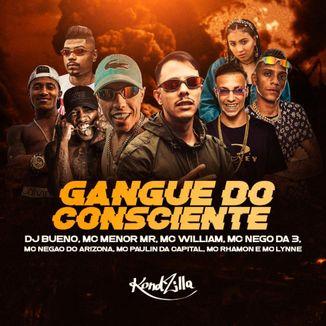 Foto da capa: Gangue Do Consciênte