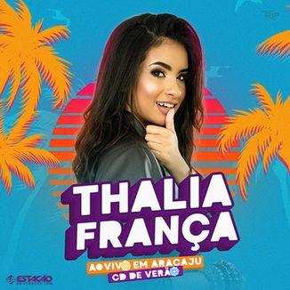 Foto da capa: THALIA FRANÇA - Ao Vivo em Aracaju 2020